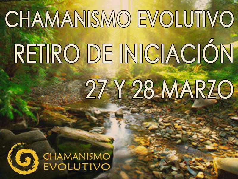 Retiro marzo 2021 Iniciación al Chamanismo Evolutivo®. Regreso a la fuente