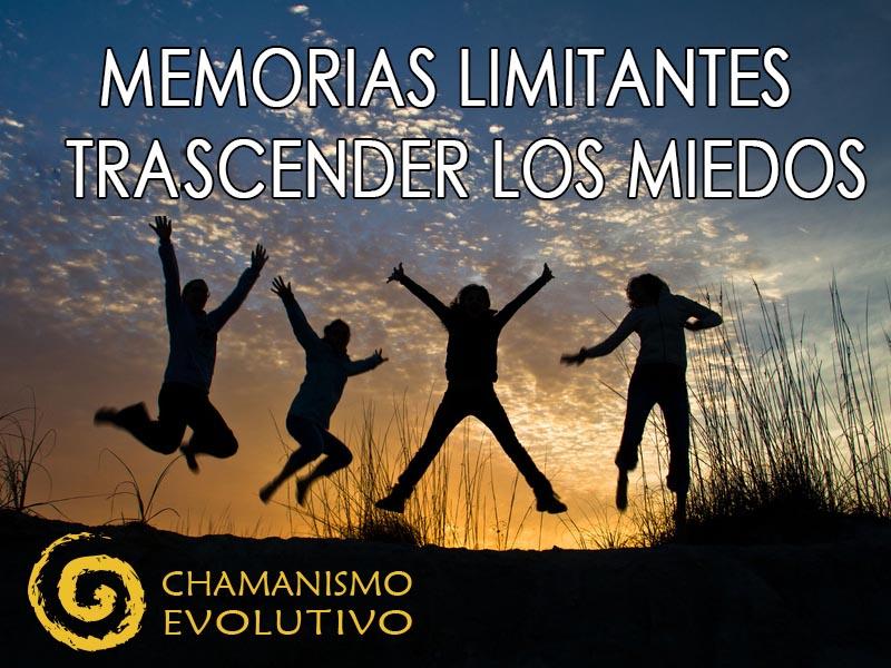 Memorias limitantes. Transcender los miedos